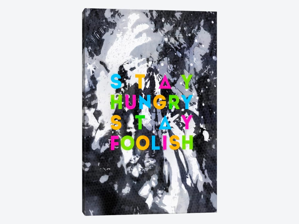 Stay Foolish 1-piece Art Print