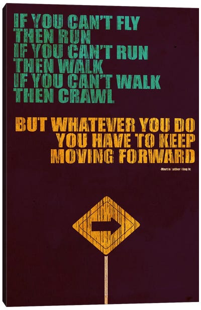 Keep Moving Forward Canvas Art Print