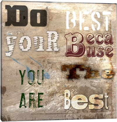 Do Your Best Canvas Art Print