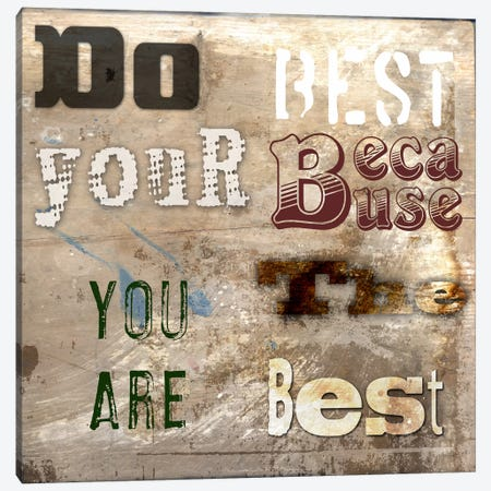 Do Your Best Canvas Print #14222} by Symposium Design Canvas Print