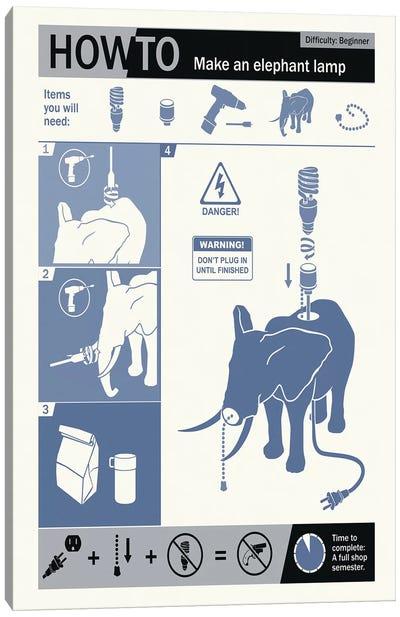 How To Build An Elephant Lamp Canvas Print #15543