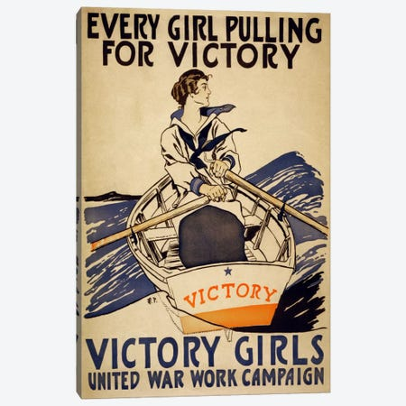 Every Girl Pulling for Victory (WWI Poster) Canvas Print #1877} by Unknown Artist Canvas Artwork