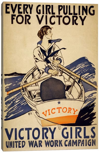 Every Girl Pulling for Victory (WWI Poster) Canvas Art Print