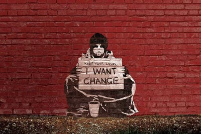 Keep Your Coins I Want Change By Meek Canvas Artwork By