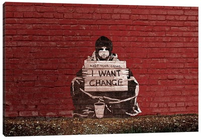Keep Your Coins. I Want Change By Meek Canvas Art Print