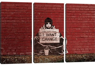 Keep Your Coins. I Want Change By Meek by Banksy Art Print