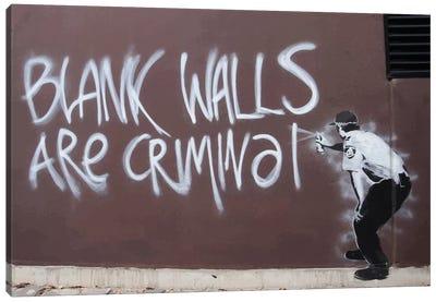 Blank Walls Are Criminal Canvas Art Print