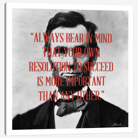 Abraham Lincoln Quote Canvas Print #4002} by Unknown Artist Canvas Artwork