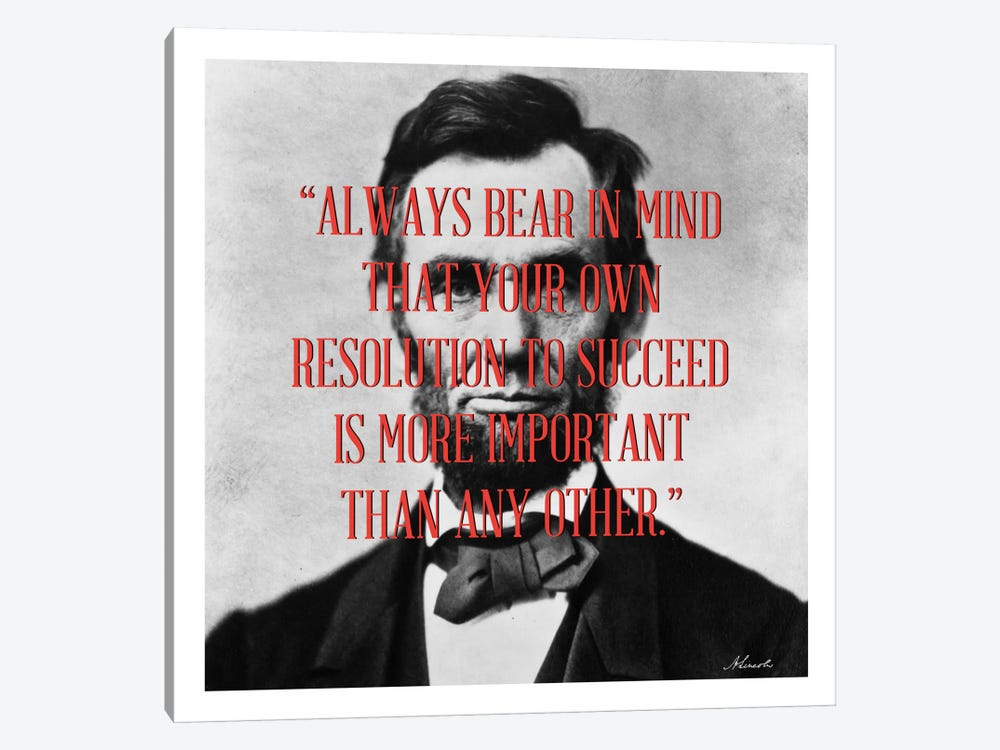 Abraham Lincoln Quote by Unknown Artist 1-piece Canvas Wall Art