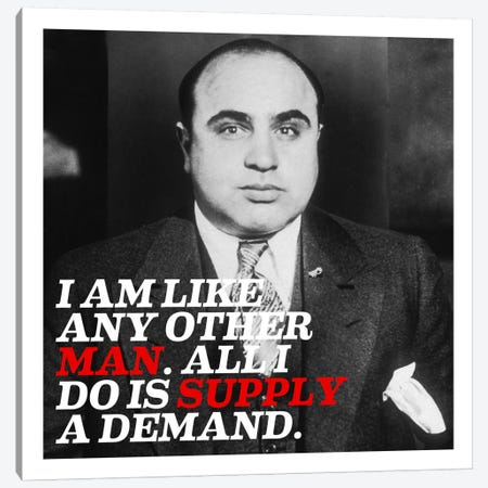Al Capone Quote Canvas Print #4004} by Unknown Artist Canvas Art Print