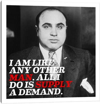 Al Capone Quote Canvas Print #4004