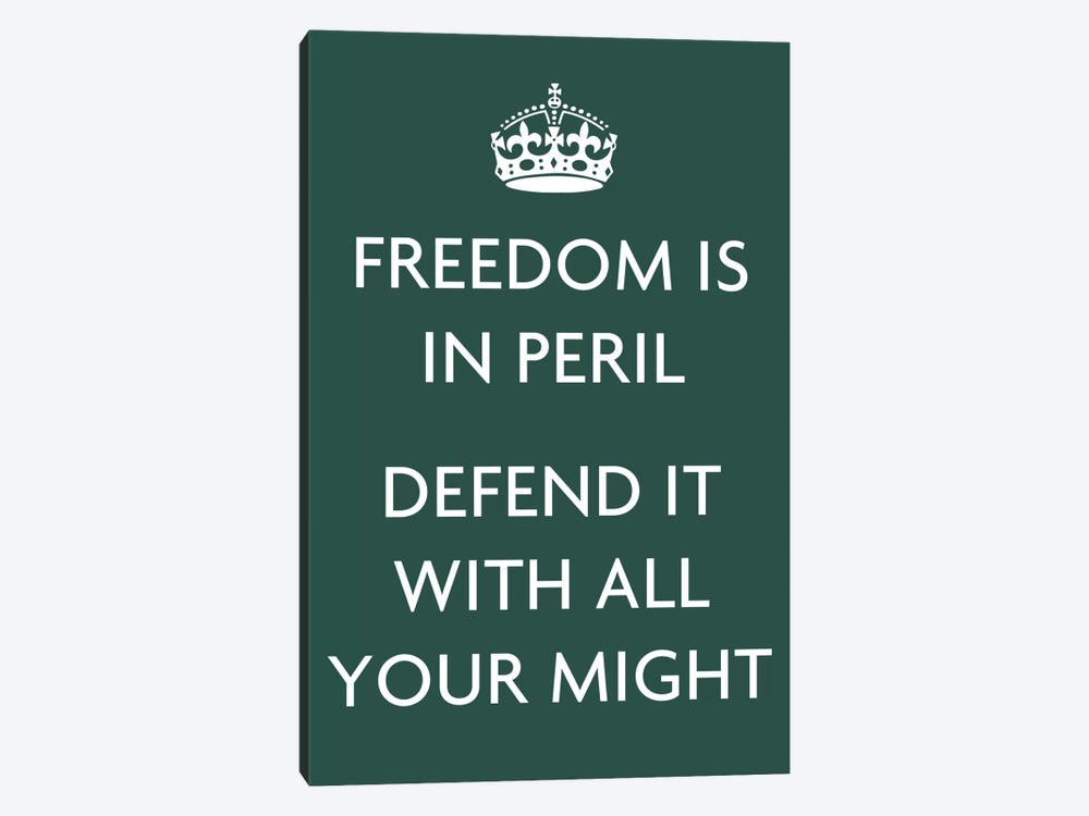 Freedom Is In Peril, Defend It with All Your Might 1-piece Canvas Art