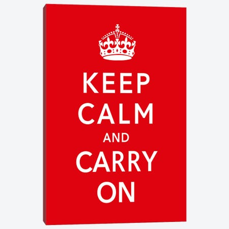Keep Calm & Carry on Canvas Print #5022} by Unknown Artist Art Print