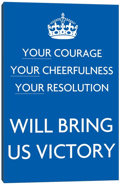Your Courage Your Cheerfulness Canvas Print #5024