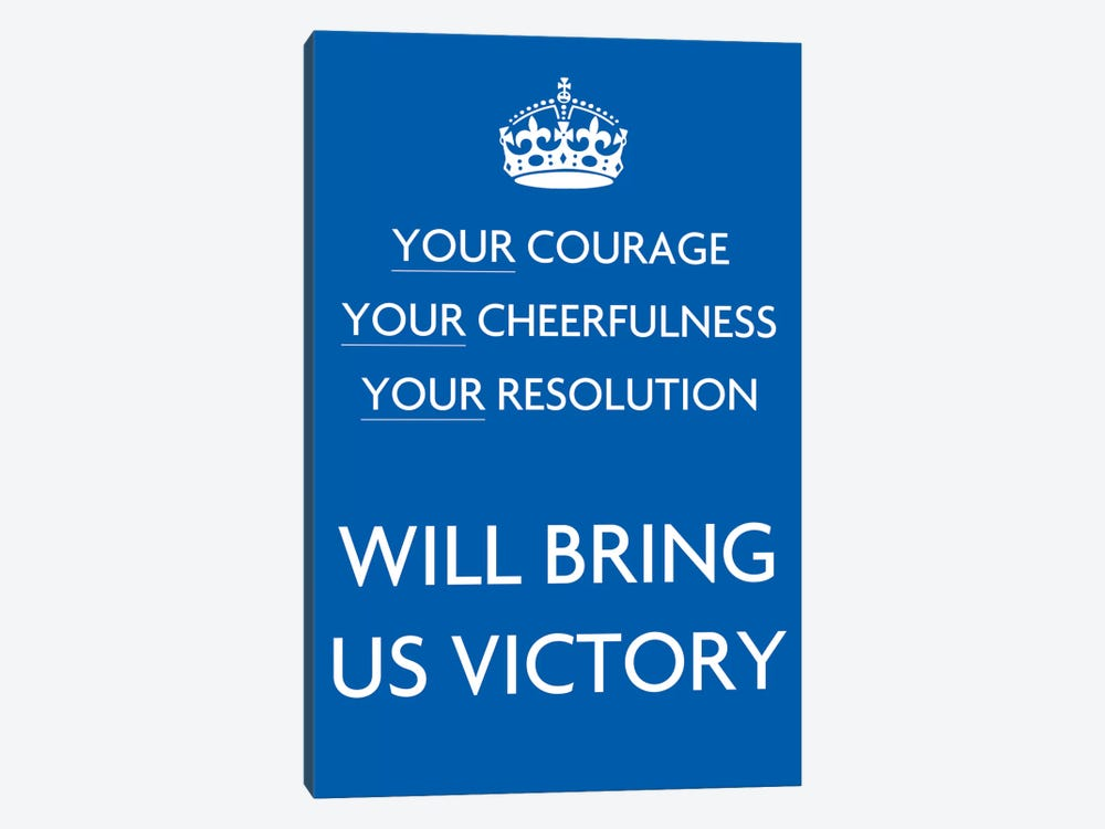 Your Courage Your Cheerfulness by Unknown Artist 1-piece Canvas Art