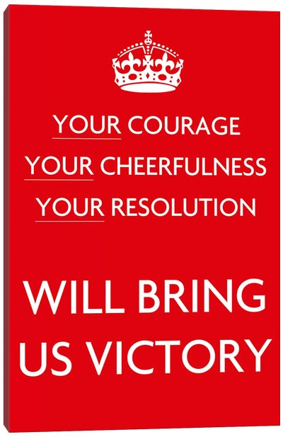 Your Courage Your Cheerfulness Your Resolution Canvas Art Print