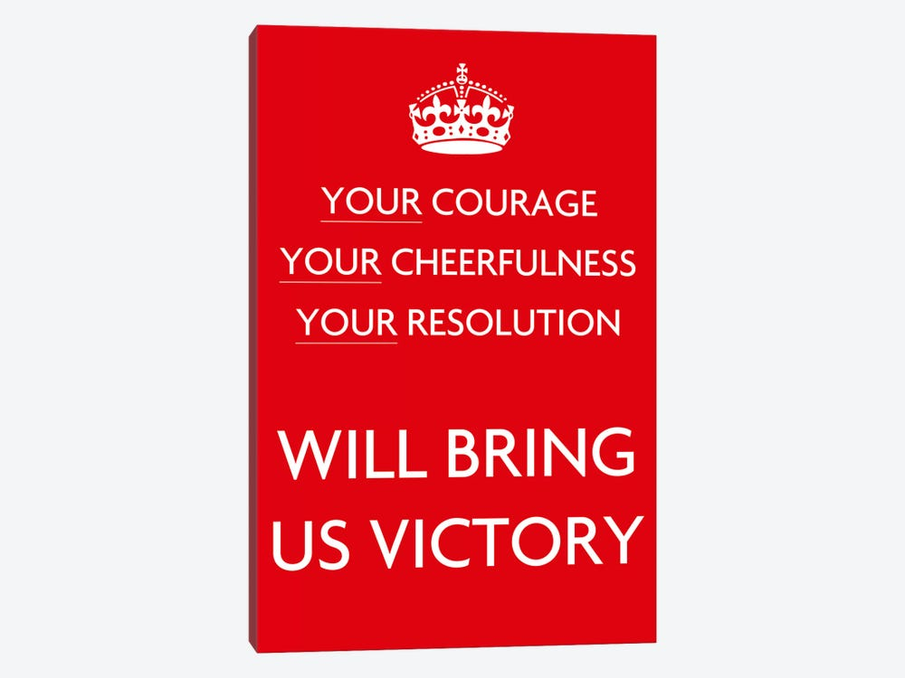 Your Courage Your Cheerfulness Your Resolution by Unknown Artist 1-piece Art Print
