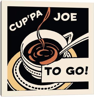 """Cup'pa Joe, To Go!"" Vintage Coffee Advertisement Canvas Art Print"