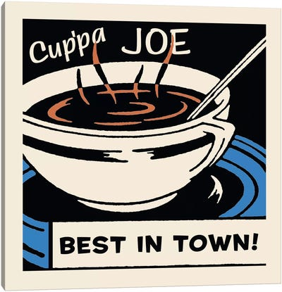 Cup'Pa Joe Best In Town Advertising Vintage Poster Canvas Art Print