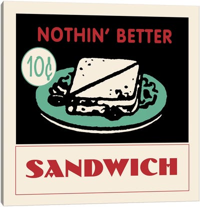 """Nothin' Better"" Vintage Sandwich Advertisement Canvas Art Print"