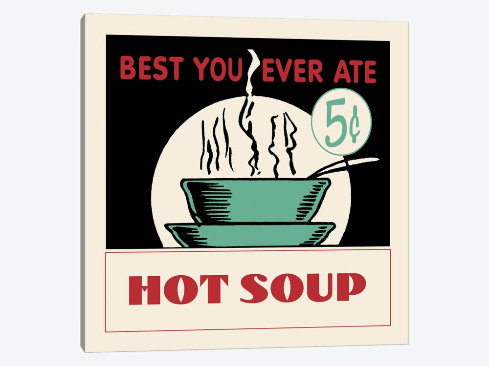 Hot Soup - Vintage Ad Poster 1-piece Canvas Artwork