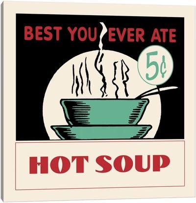 Hot Soup - Vintage Ad Poster Canvas Art Print