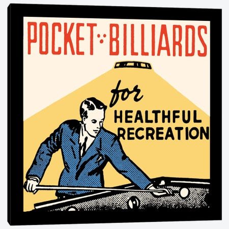 Pocket Billiards For Healthful Recreation - Vintage Ad Poster Canvas Print #5340} by Retro Series Canvas Wall Art