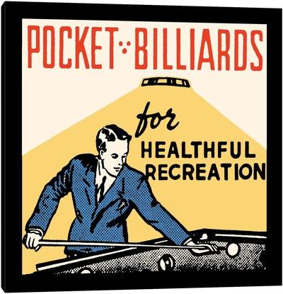 Pocket Billiards For Healthful Recreation - Vintage Ad Poster Canvas Art Print