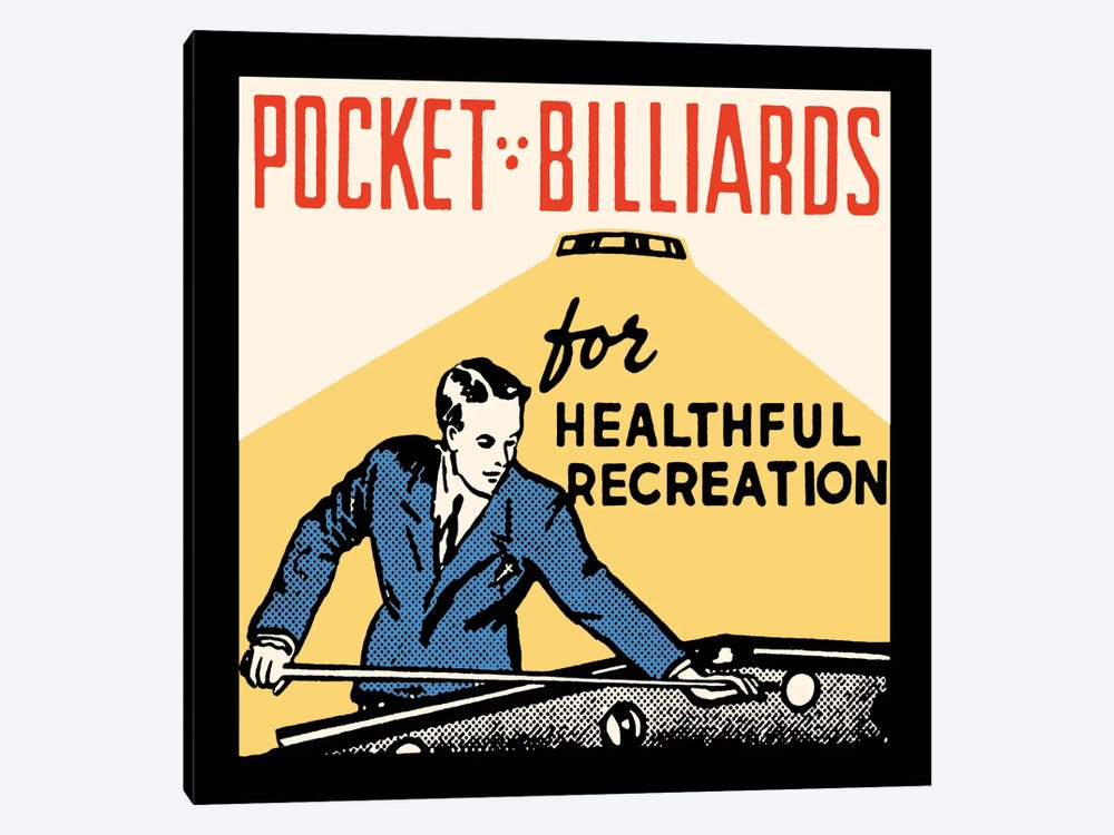 Pocket Billiards For Healthful Recreation - Vintage Ad Poster by Retro Series 1-piece Canvas Artwork