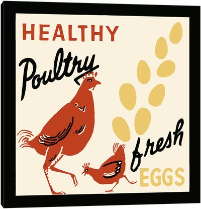 Healthy Poultry-Fresh Eggs - Vintage Ad Poster Canvas Art Print