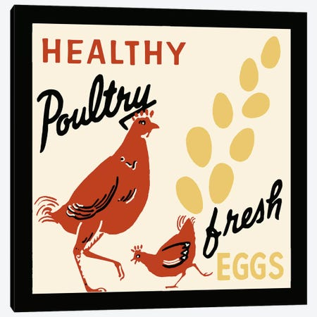 Healthy Poultry-Fresh Eggs - Vintage Ad Poster Canvas Print #5341} by Retro Series Canvas Artwork