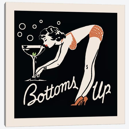 Bottoms Up - Vintage Ad Poster Canvas Print #5344} by Retro Series Art Print