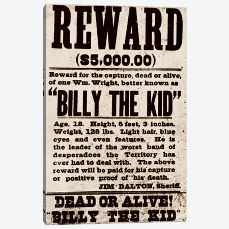 Dead or Alive - Billy The Kid Canvas Print #8855} by Unknown Artist Canvas Wall Art