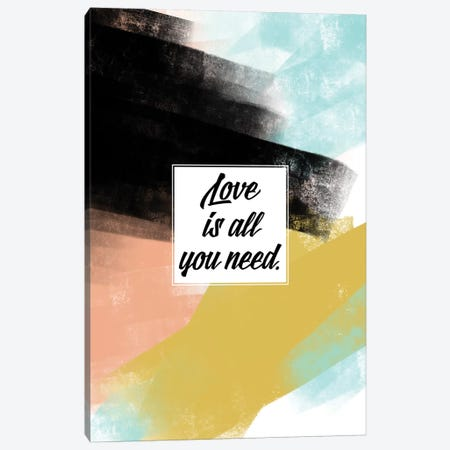 Love Is All You Need Canvas Print #ABA49} by Little Cabin Art Prints Art Print