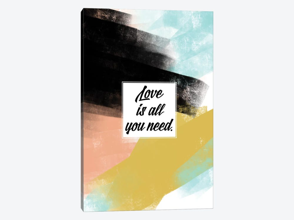 Love Is All You Need by Little Cabin Art Prints 1-piece Canvas Art