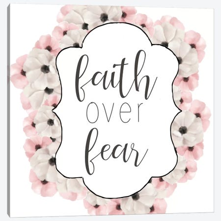 Faith Over Fear Canvas Print #ABL10} by Ann Bailey Art Print