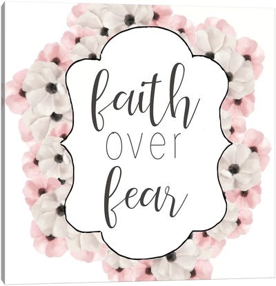 Faith Over Fear Canvas Art Print