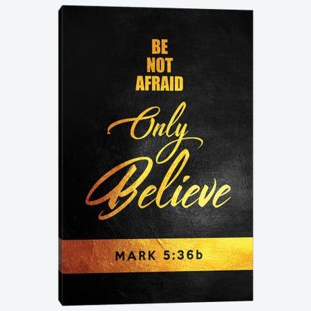 Mark 5:36 Bible Verse Canvas Print #ABV900} by Adrian Baldovino Canvas Art