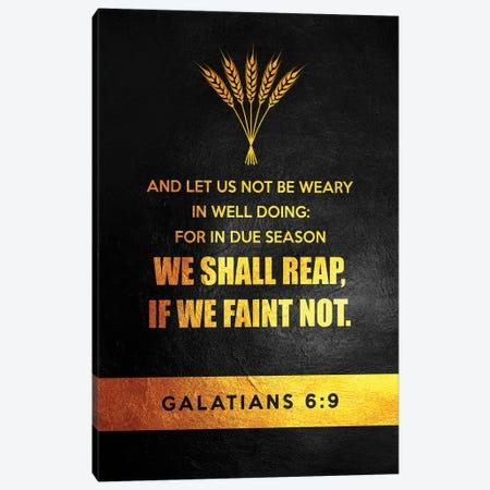 Galatians 6:9 Bible Verse Canvas Print #ABV904} by Adrian Baldovino Art Print