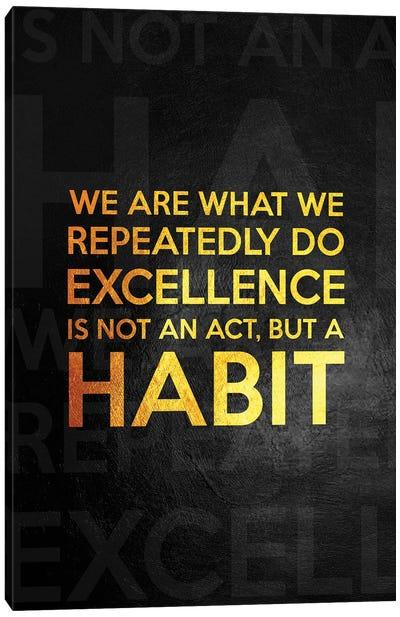 Make Excellence Your Habit - Aristotle Canvas Art Print