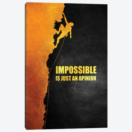 Impossible Is Just An Opinion Canvas Print #ABV972} by Adrian Baldovino Art Print