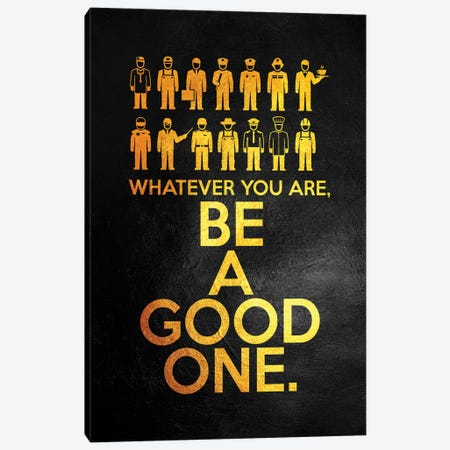 Be A Good One Canvas Print #ABV974} by Adrian Baldovino Canvas Art