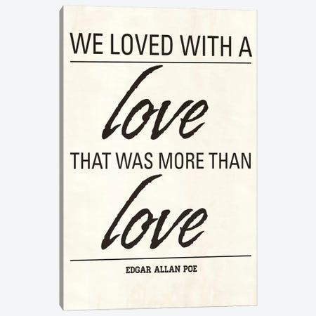 We Loved Canvas Print #ADM8} by Addie Marie Art Print