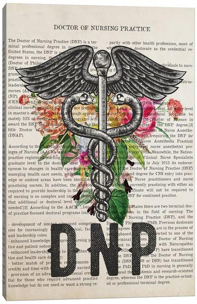 DNP, Doctor of Nursing Practice with Flowers Print Canvas Art Print