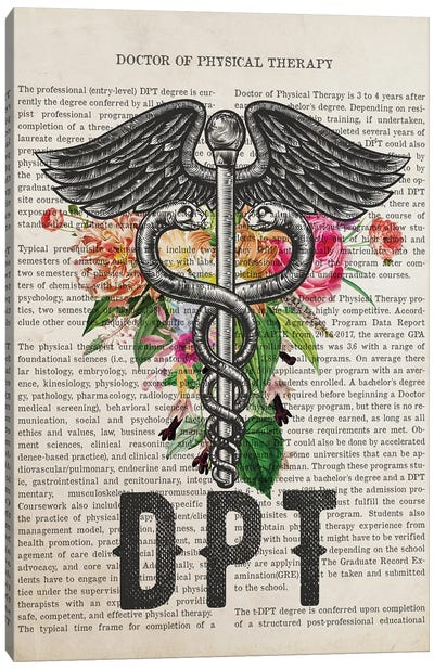 DPT, Doctor of Physical Therapy with Flowers Print Canvas Art Print