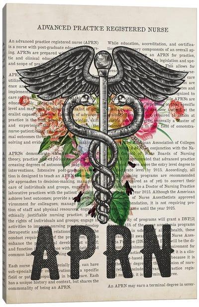 Aprn, Advanced Practice Registered Nurse With Flowers Print Canvas Art Print