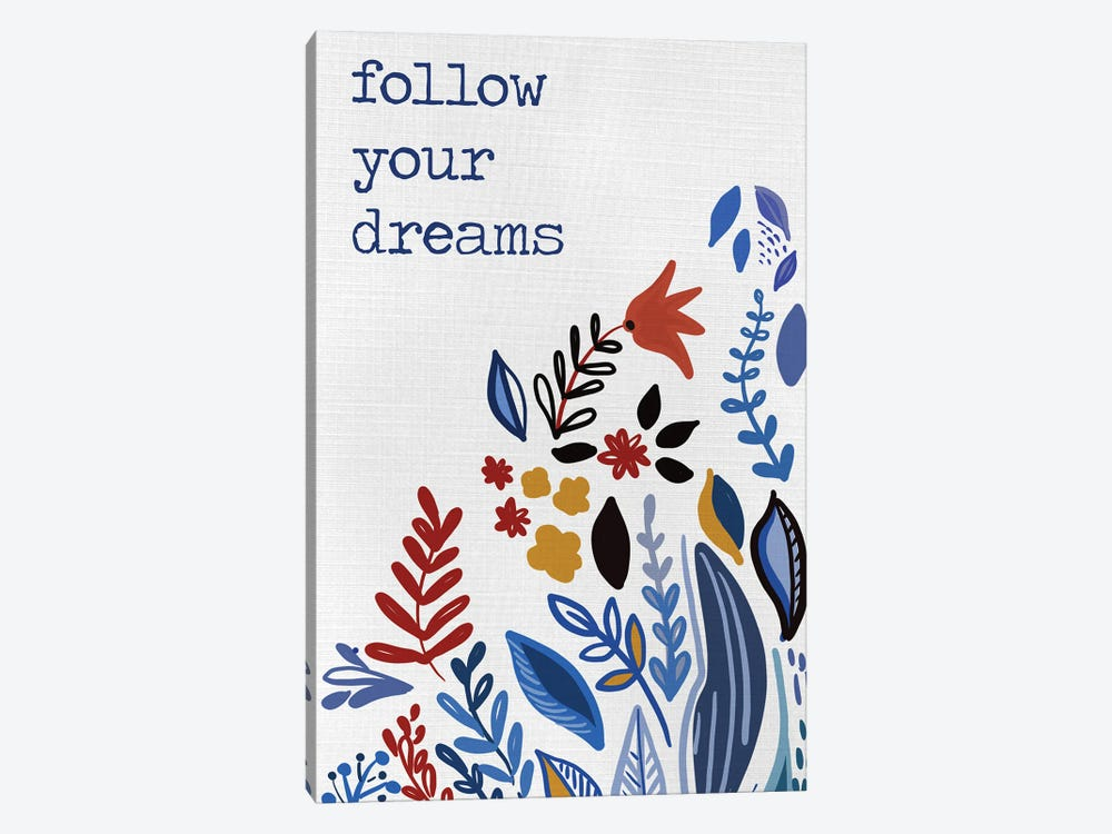 Follow you Dreams by Ani Del Sol 1-piece Canvas Print