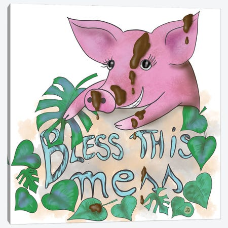 Bless This Mess - Muddy Pig Canvas Print #AEE7} by Andreea Dumez Canvas Print