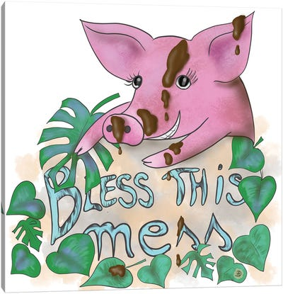 Bless This Mess - Muddy Pig Canvas Art Print
