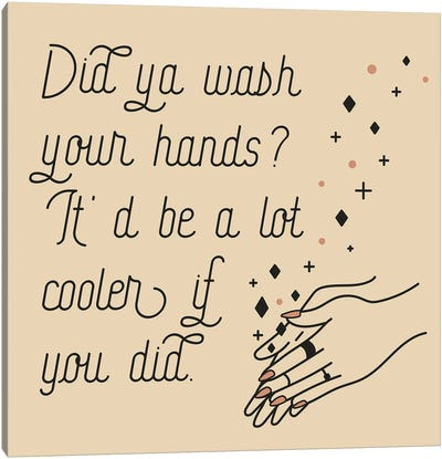 Wash Your Hands Canvas Art Print